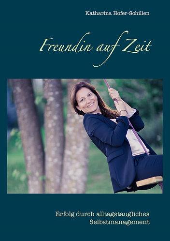 Ratgeber, 124 Seiten Erfolg durch alltagstaugliches Selbstmanagement
