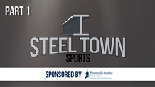 Steel Town Sports - Putting Phoenixville on the Map, Part 1