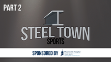 Steel Town Sports - Putting Phoenixville on the Map, Part 2