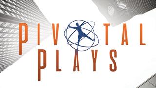 Pivotal Plays