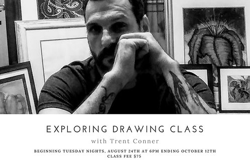 Exploring Drawing Class with Trent Conner