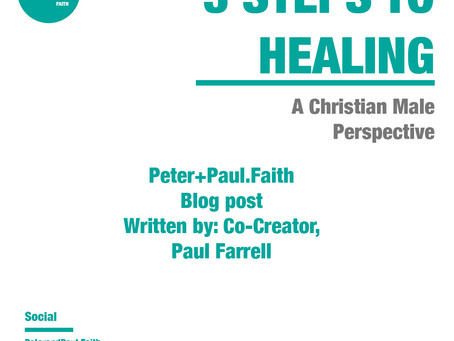 Paul's Letter to the Church: 3 Steps to Healing during a breakup