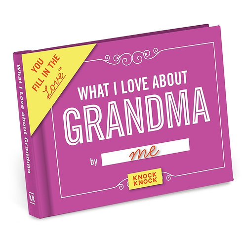 What I Love about Grandma Fill in the Love Gift Book