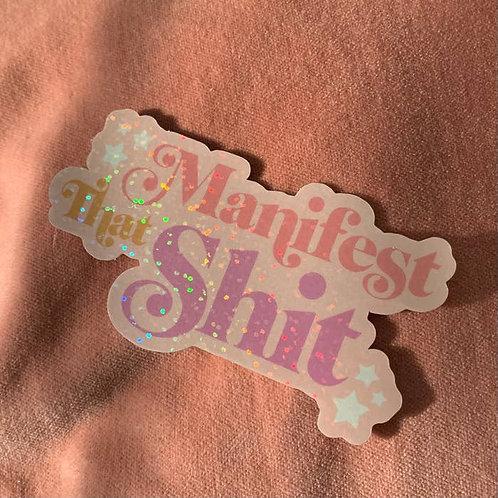 Manifest Glitter Sticker