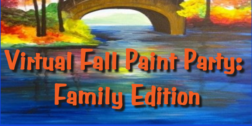 Virtual Fall Paint Party: Family Edition