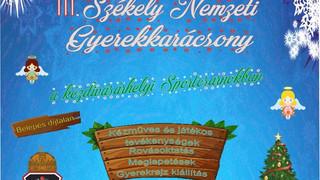 Dec. 16. III. Székely Nemzeti Gyerekkarácsony
