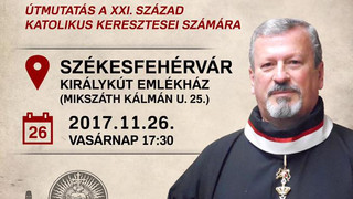 Nov. 26. Raymond De Souza előadása Székesfehérváron