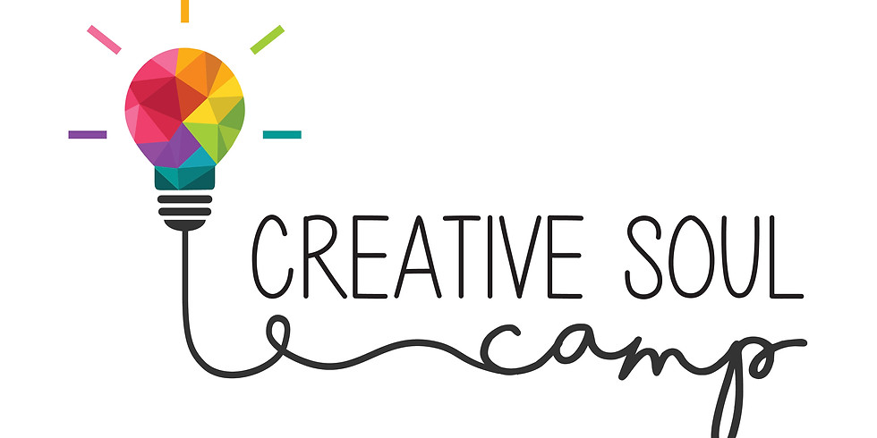 CREATIVE SOUL CAMP: Summer Camp Session TWO