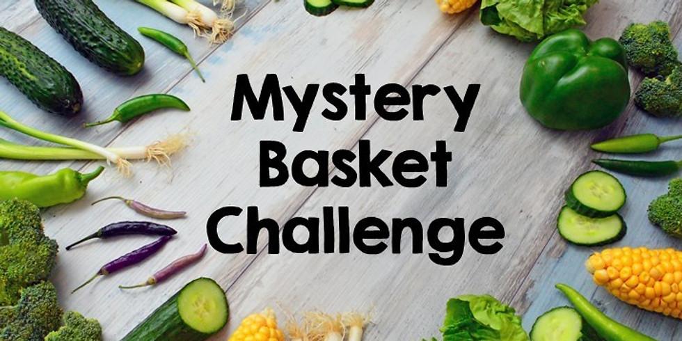 Mystery Basket Challenge: Tweens & Teens (ages 10-16)