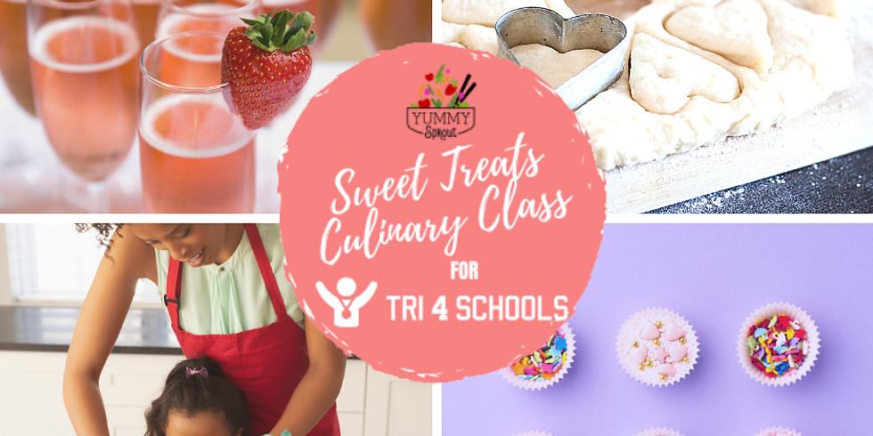 Sweet Treats Culinary Class: Benefiting Tri4Schools!!