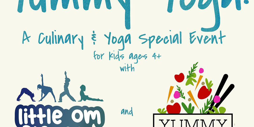 Yummy Yoga: A Yoga and Culinary Special Event!