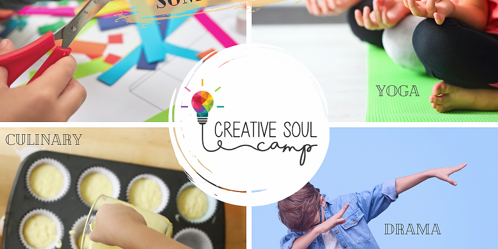 Creative Soul Camps SUMMER 2021 (camps for ages 6-15)