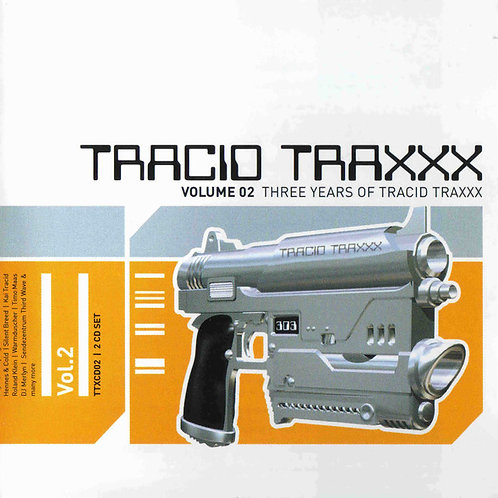 Tracid Traxxx Volume 2 - Various Artists (CD COMPILATION)