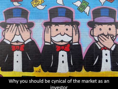Why you should be cynical of the market as an investor