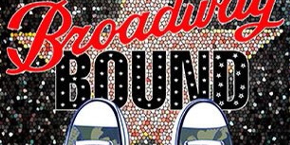 DPAC SPRING SHOWCASE- BROADWAY BOUND
