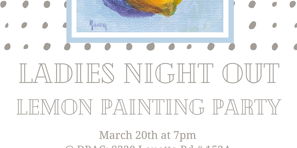 Ladies Night Out March Paint Party!
