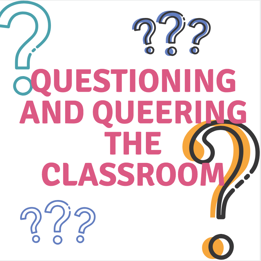 Questioning and Queering