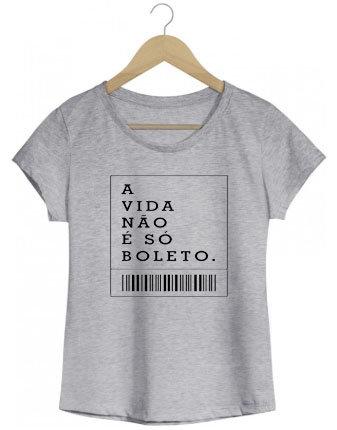 Camiseta A vida não é só boleto
