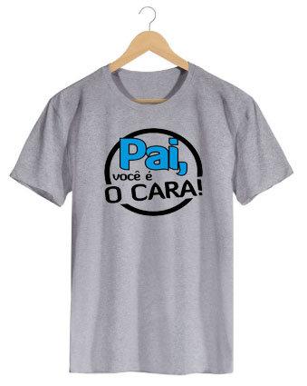 Camiseta Pai é o cara!