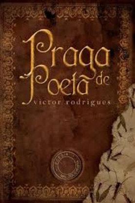 Praga de Poeta :: Victor Rodrigues