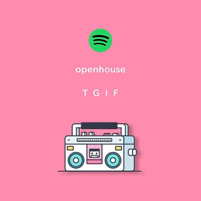 Openhouse TGIF playlist on Spotify