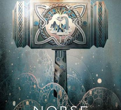 Norse Mythology / Neil Gaiman