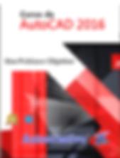 Curso de AutoCAD2016Uso Prático e Objetivo