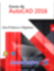 AutoCAD_2016_Uso_Prático_e_Objetivo_p_.p