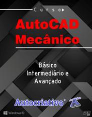 CursoAutoCAD Mecânico 20 Básico. Inter. Avançado
