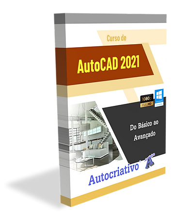 Curso de AutoCAD 2021 - Autocriativo