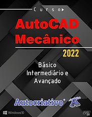 Curso de AutoCAD Mecânico 2022(Básico, Intermediário e Avançado) - Autocriativo