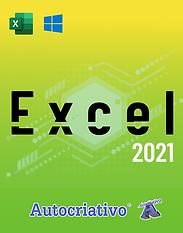 Curso de Excel 2021 - Do Básico ao Avançado - Autocriativo