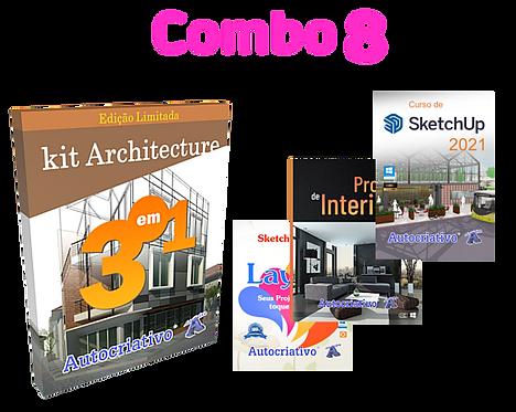 Combo 8  Kit Architeture-Curso SketchUp 2021 + Projetos Interiores+ LayOut