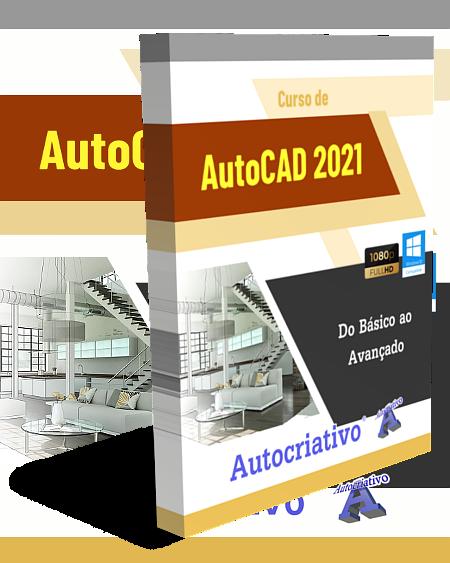 Curso de AutoCAD 2021 - Do Básico ao Avançado