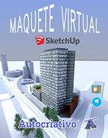 Curso de Maquete Virtual 2018 - Com SketchUp