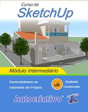 Curso de SketchUp Módulo Intermediário