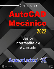 Curso AutoCAD Mecânico 2022 - Autocriativo