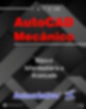 Curso de AutoCAD Mecânico 2019 e 2020 - Básico - Intermediário - Avançado