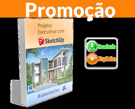 Curso Projetos Executivos com SketchUp (Promoção)
