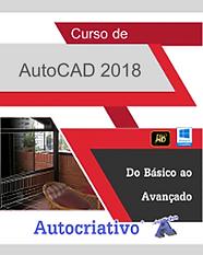 Curso de AutoCAD 2018 Do Básico ao Avançado