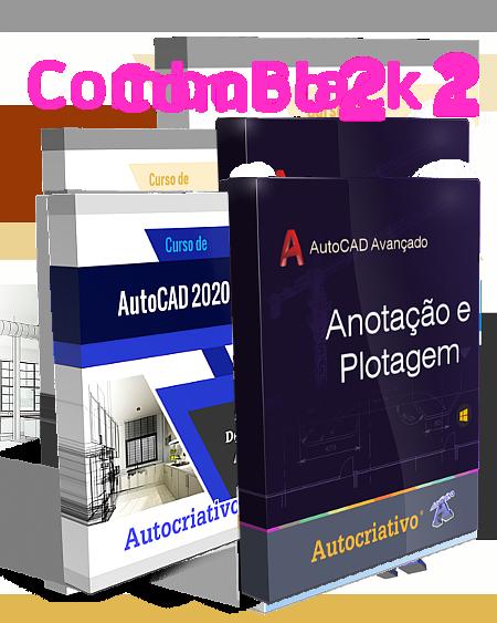 Combo 2 - Curso de AutoCAD 2020 + Curso de Anotação e Plotagem
