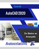 Curso de AutoCAD 2020 Do Básico ao Avançado