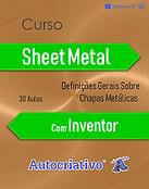 Curso de Sheet Metal com Inventor
