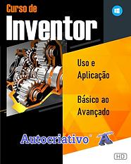 Curso de Inventor 2020 - Uso e Aplicação Do Básico ao Avançado