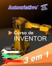 Cursos de Inventor - Promoção 3 em 1