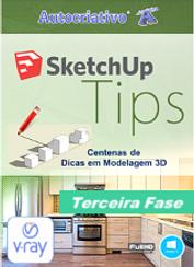 Curso SketchUp Tips Terceira Fase