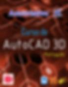 Curso de AutoCAD 3D Português ( Versão 2017 )