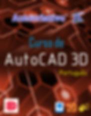 Curso AutoCAD 3D Português ( Versão 2017 )