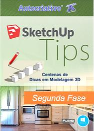 Curso de SketchUp Tips - SegundaFase - Autocriativo