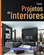 Curso de Projetos de Interiores = R$ 115,00 Com + R$ 5,00 você leva o Curso de SketchUp LayOut!